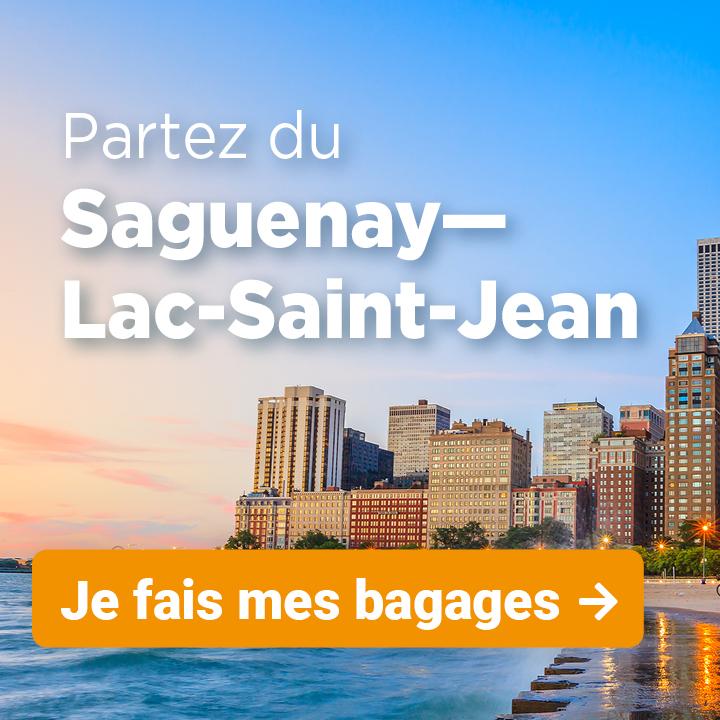 Partez du Saguenay-Lac-Saint-Jean
