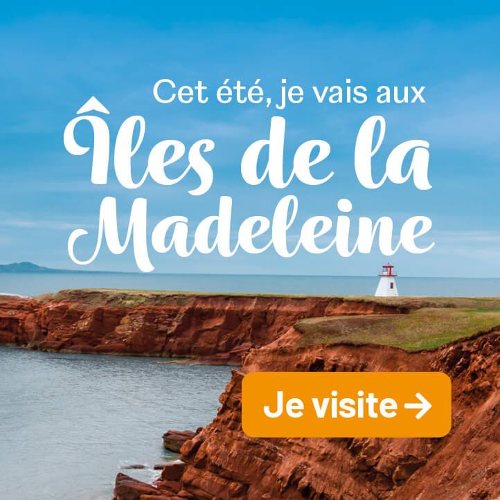 Cet été, je vais aux Îles de la Madeleine