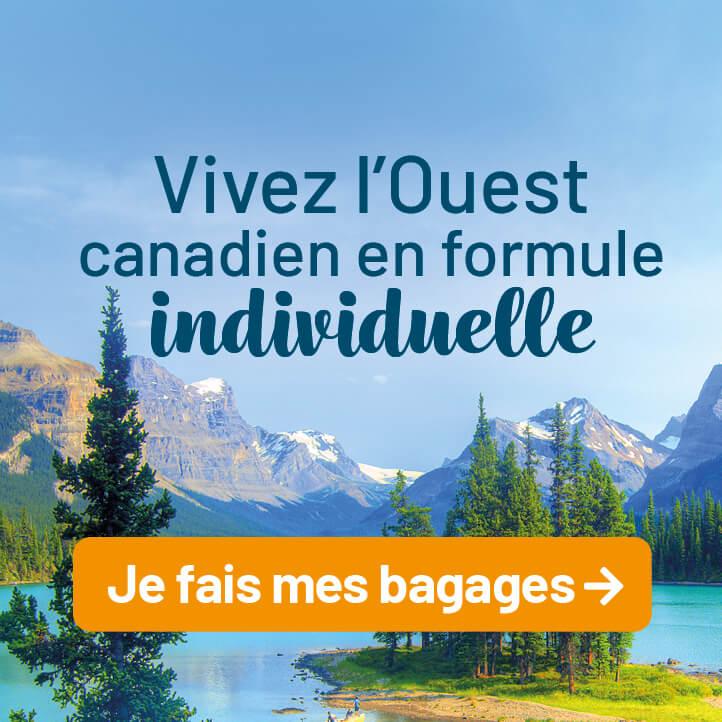Vivez l'Ouest canadien en formule individuelle